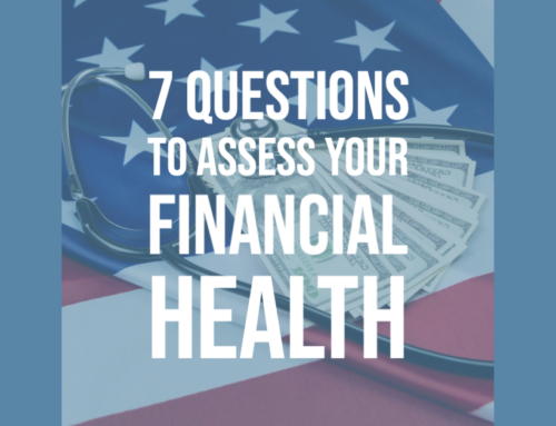 7 Questions to Assess Your Financial Health