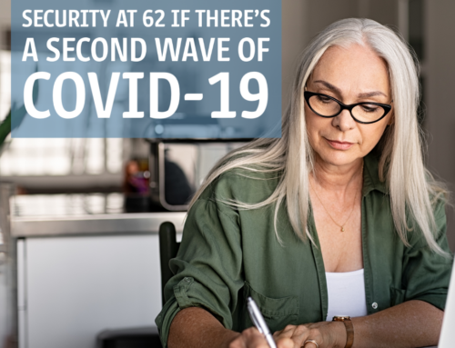 5 Reasons to Claim Social Security at 62 if There's a Second Wave of COVID-19